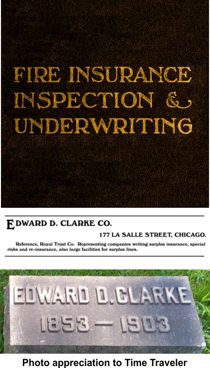 Fire insurance underwriter Edward Clarke was an Iroquois Theater fire victim