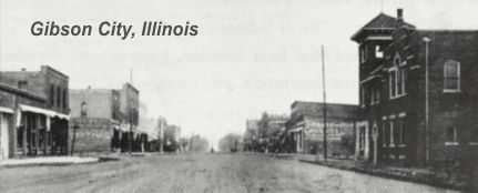 Gibson City, Illinois in its early years