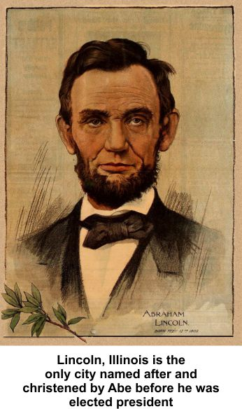 Lincoln, Illinois christened by Abe