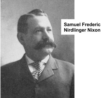 Samuel Nirdlinger Nixon of theatrical syndicate