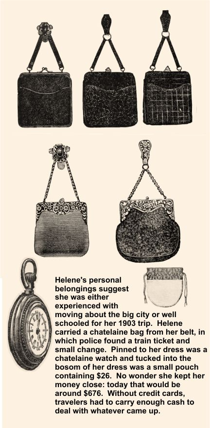 Helene carried a watch, chatelaine purse and $26