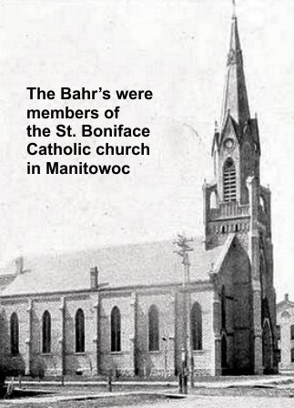 The Bahr's were involved in St. Boniface