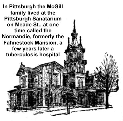 McGills lived in a health resort that later became tuberculosis hospital