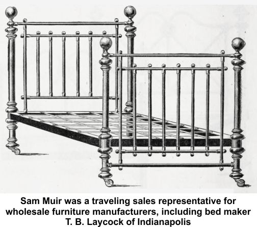Sam Muir worked for Indianapolis bed maker T. B. Laycock